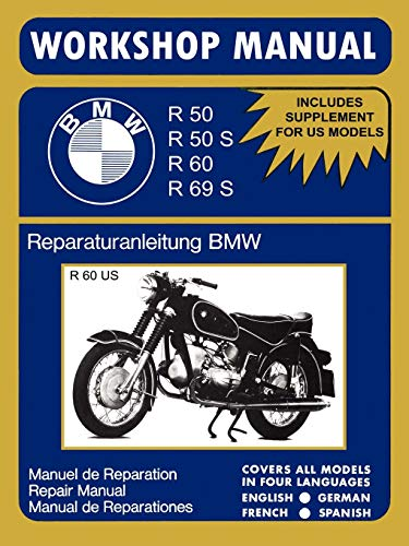 BMW Motorcycles Workshop Manual R50 R50S R60 R69S (English, Spanish and German Edition)