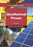 Geothermal Power, Carla Mooney, 1601521626