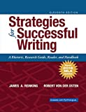 Strategies for Successful Writing: A Rhetoric, Research Guide, Reader and Handbook, MLA Update (11th Edition)