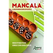 Mancala (Africanidades e Indigenismo - Africanidades) (Portuguese Edition)