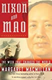 Nixon and Mao: The Week That Changed the World by MacMillan, Margaret(March 11, 2008) Paperback