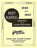 1946 1947 1948 PONTIAC FISHER BODY FACTORY REPAIR SHOP MANUAL INCLUDES: 2 door and 4 door models plus convertibles, station wagons - 46 47 48