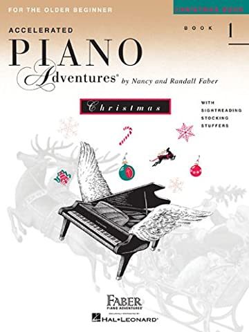 Accelerated Piano Adventures for the Older Beginner: Christmas Book 1 (Faber Piano Adventures) (Faber Accelerated Lesson 1)