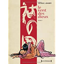 VENT DES DIEUX (LE) : INTÉGRALE VOLUME 1 CYCLE 1
