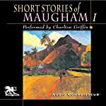 Short Stories of William Somerset Maugham, Volume 1 | W. Somerset Maugham