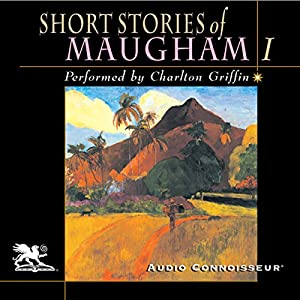 Short Stories of William Somerset Maugham, Volume 1 Audiobook