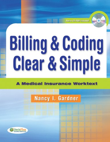 Billing & Coding Clear & Simple A Medical Insurance Worktext Pdf