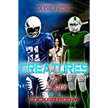 Creatures Of Love In A Locker Room: (Romance with Fantastic Paranormal Sports Shifters)