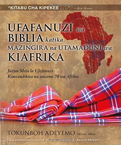 Ufafanuzi Wa Biblia Katika Mazingira Na Utamaduni Wa Kiafrika Swahili Africa Bible Commentary Tokunboh Adeyemo 9789966805126 Amazon Com Books