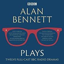 Alan Bennett: Plays: BBC Radio dramatisations