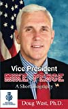 Mike Pence is an American politician who has been serving as the fiftieth governor of Indiana since January 2013. He is currently the vice president-elect of the United States and will take office in January 2017, entering history as the forty-eighth...