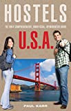 Hostels U. S. A., Paul Karr, 076274779X