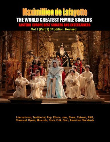 THE WORLD GREATEST FEMALE SINGERS: Eastern Europe Best Singers and Entertainers. Volume One. PART 2 (Eastern Europe Best Singers and Performers)