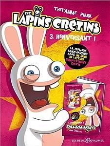 """Afficher """"Lapins crétins (The) n° 3<br /> Renversants"""""""