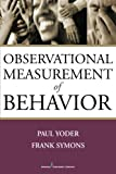 img - for Observational Measurement of Behavior book / textbook / text book