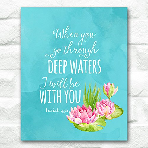 when-you-go-through-deep-waters-i-will-be-with-you-isaiah-432-8-x-10-inches-art-print-unframed