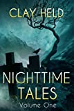 Nighttime Tales: Volume One (Nighttime Tales Series Book 1)