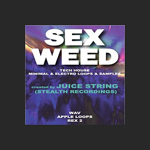 (Sex Weed - Deep Tech - High quality club banging loops & samples [DVD non Box])