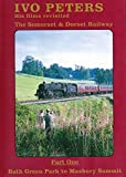 The Somerset & Dorset Railway, Part 1 Dvd - Bath Green Park to Masbury Summit: Ivo Peters His Films Revisited Collection