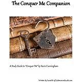 The Conquer Me Companion