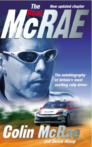 (The Real McRae: The Autobiography of Britain's Most Exciting Rally Driver)