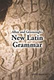 img - for Allen and Greenough's New Latin Grammar book / textbook / text book