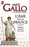 L'âme de la France : Tome 2, de 1799 a nos jours