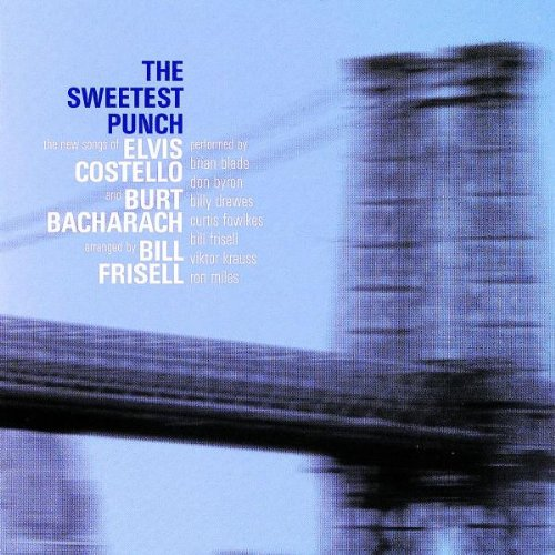 Elvis Costello - The Sweetest Punch Songs Of Elvis Costello And Burt Bacharach - Zortam Music