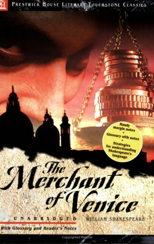 The Merchant of Venice: Literary Touchstone Classic