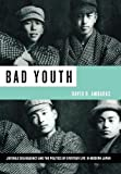 Bad Youth, David Richard Ambaras, 0520245792