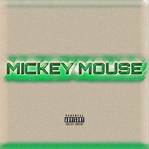 - Mickey Mouse [Explicit]