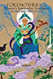 img - for Foremothers of the Women's Spirituality Movement: Elders and Visionaries book / textbook / text book