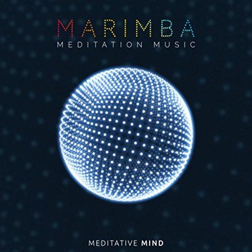 Marimba Music - Marimba Meditation Music