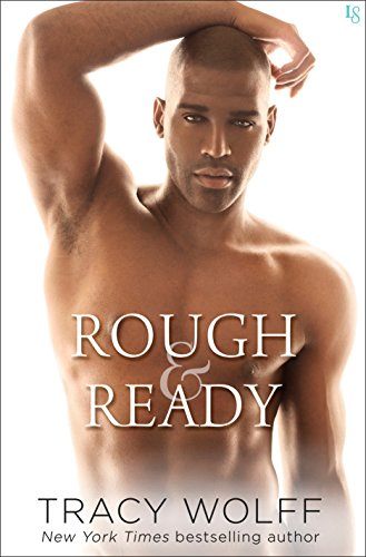 Rough & Ready (Lightning Book 3) by [Wolff, Tracy]