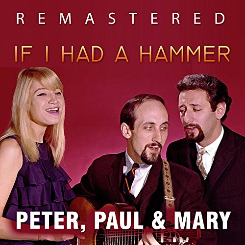 If I Had a Hammer (Remastered)