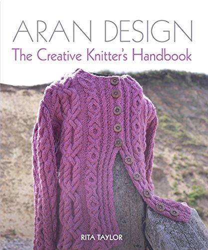 Aran Hand Knit Book - Aran Design: The Creative Knitter's Handbook