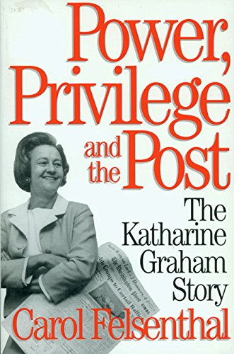 Power, Privilege and the Post: The Katharine Graham Story by Seven Stories Press