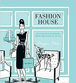 Fashion house megan hess