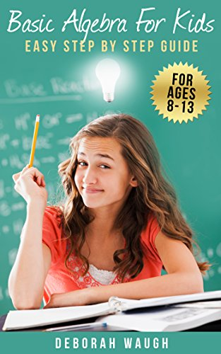 Basic Algebra Kids Learning Homework ebook