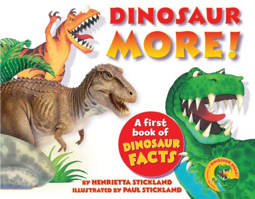 Download Dinosaur More!: A First Book of Dinosaur Facts pdf epub