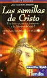 img - for Las Semillas de Cristo (Spanish Edition) book / textbook / text book