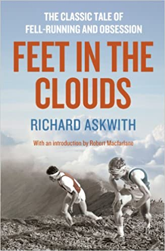Download Feet in the Clouds: A Tale of Fell-running and Obsession PDF, azw (Kindle), ePub, doc, mobi