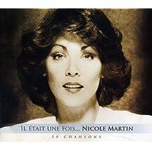 Il était une fois... Nicole Martin 3 CD