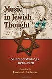 Music in Jewish Thought, Jonathan L. Friedmann, 0786444398