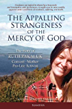 The Appalling Strangeness of the Mercy of God: The Story of Ruth Pakaluk, Convert, Mother, and Pro-Life Activist