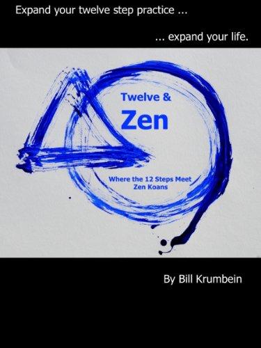 Twelve zen where the 12 steps meet zen koans kindle edition twelve zen where the 12 steps meet zen koans by krumbein fandeluxe Image collections