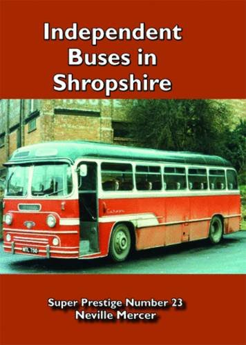 Independent Buses in Shropshire (Super Prestige)