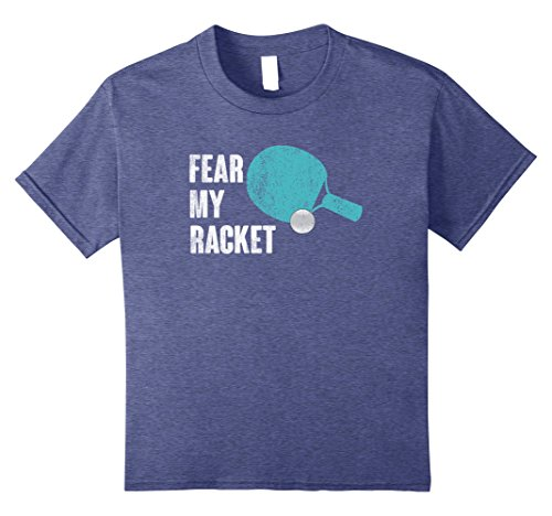 Halloween Tennis Costume Ideas (Kids Fear My Racket Funny Ping Pong Table Tennis T-shirt 8 Heather Blue)