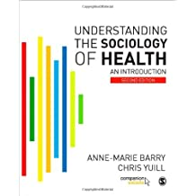 Understanding the Sociology of Health: An Introduction by Anne-Marie Barry (2008-02-01)