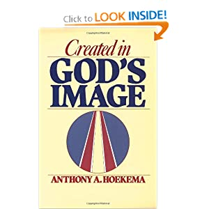 Created in God's Image Anthony A. Hoekema
